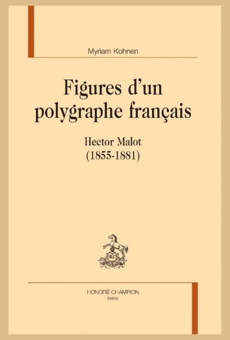 FIGURES D'UN POLYGRAPHE FRANÇAIS