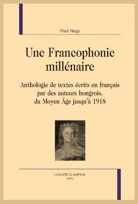 UNE FRANCOPHONIE MILLÉNAIRE