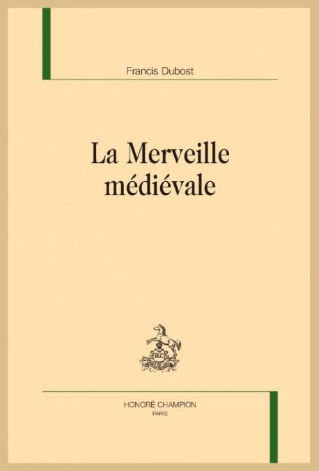 LA MERVEILLE MÉDIÉVALE