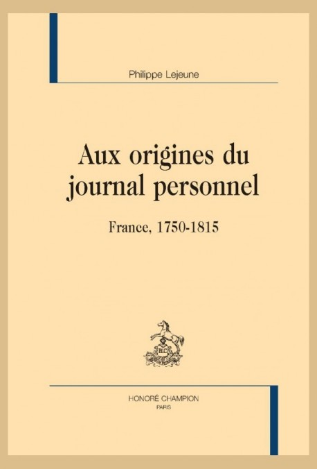 AUX ORIGINES DU JOURNAL PERSONNEL