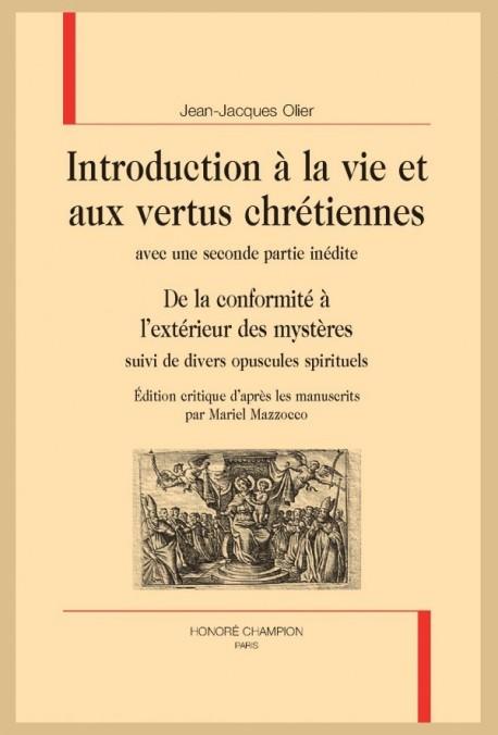 INTRODUCTION À LA VIE ET AUX VERTUS CHRÉTIENNES