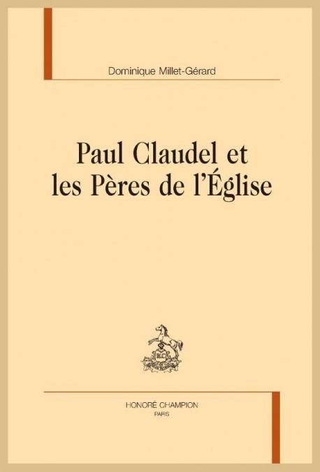 PAUL CLAUDEL ET LES PÈRES DE L'ÉGLISE
