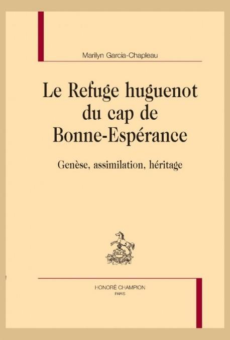 LE REFUGE HUGUENOT DU CAP DE BONNE-ESPÉRANCE
