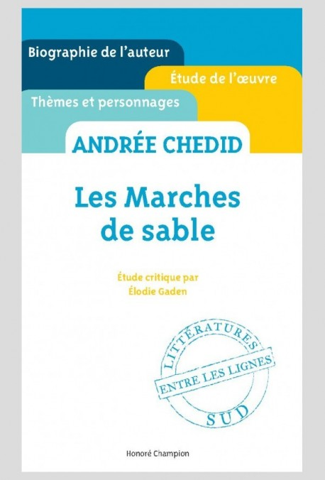 ANDRÉE CHEDID. LES MARCHES DE SABLE