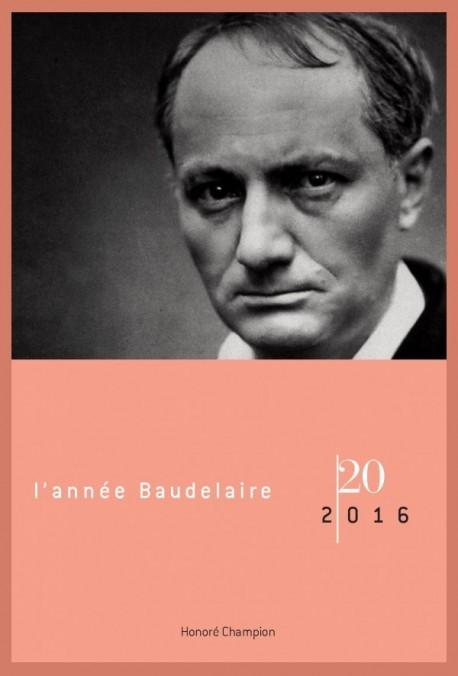 L'ANNÉE BAUDELAIRE 20, 2016