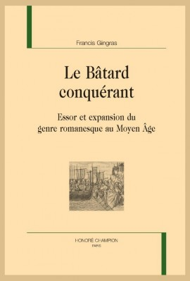 LE BÂTARD CONQUÉRANT