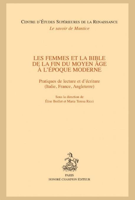 LES FEMMES ET LA BIBLE DE LA FIN DU MOYEN ÂGE À L'ÉPOQUE MODERNE.