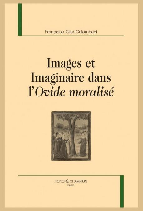 IMAGES ET IMAGINAIRE DANS L'OVIDE MORALISÉ