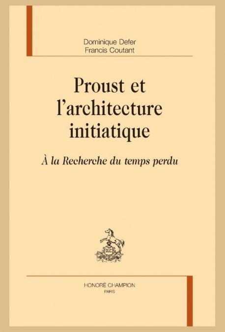 PROUST ET L'ARCHITECTURE INITIATIQUE