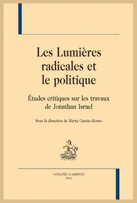 LES LUMIÈRES RADICALES ET LE POLITIQUE