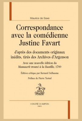 CORRESPONDANCE AVEC LA COMÉDIENNE JUSTINE FAVART