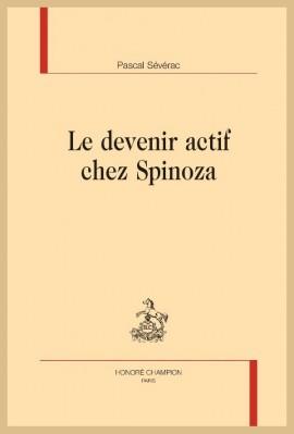 LE DEVENIR ACTIF CHEZ SPINOZA