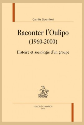 RACONTER L'OULIPO (1960-2000)