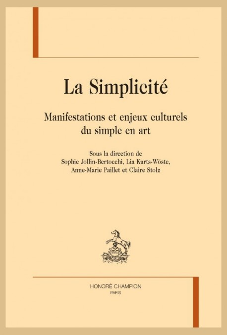 LA SIMPLICITÉ, MANIFESTATIONS ET ENJEUX CULTURELS DU SIMPLE EN ART