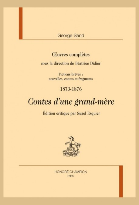 OEUVRES COMPLÈTES. 1873-1876. CONTES D'UNE GRAND-MÈRE