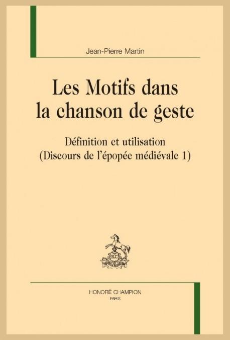 LES MOTIFS DANS LA CHANSON DE GESTE