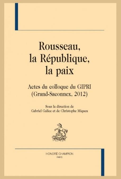 ROUSSEAU, LA RÉPUBLIQUE, LA PAIX