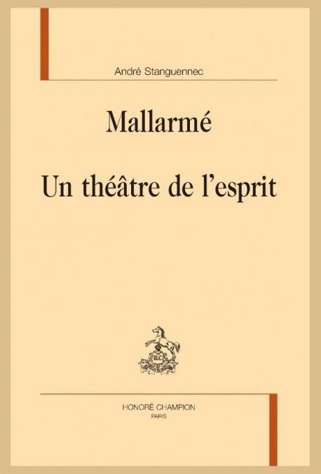 MALLARMÉ. UN THÉÂTRE DE L'ESPRIT