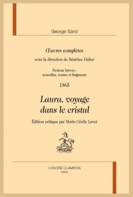 OEUVRES COMPLÈTES. 1865. LAURA, VOYAGE DANS LE CRISTAL