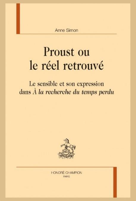 PROUST OU LE RÉEL RETROUVÉ