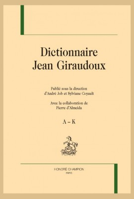 DICTIONNAIRE JEAN GIRAUDOUX