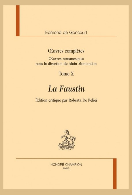 OEUVRES COMPLETES. OEUVRES ROMANESQUES. TOME X. LA FAUSTIN