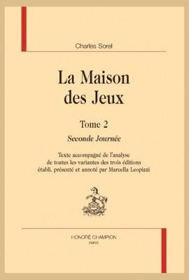 LA MAISON DES JEUX. TOME 2. SECONDE JOURNÉE.