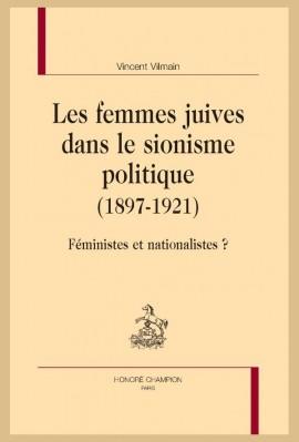 LES FEMMES JUIVES DANS LE SIONISME POLITIQUE (1897-1921)