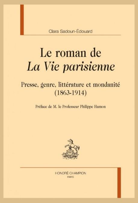 """LE ROMAN DE """"LA VIE PARISIENNE"""""""