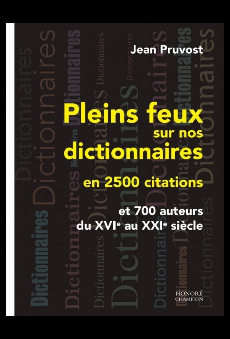 PLEINS FEUX SUR NOS DICTIONNAIRES EN 2500 CITATIONS