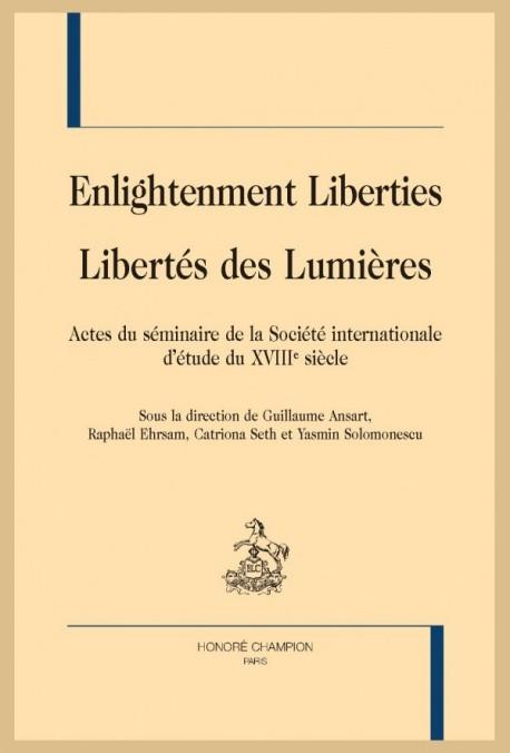ENLIGHTENMENT LIBERTIES / LIBERTÉS DES LUMIÈRES