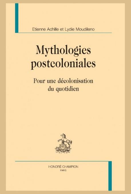 MYTHOLOGIES POSTCOLONIALES