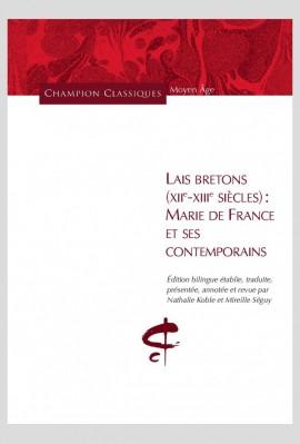 LAIS BRETONS (XIIE-XIIIE SIECLES) :  MARIE DE FRANCE ET SES CONTEMPORAINS