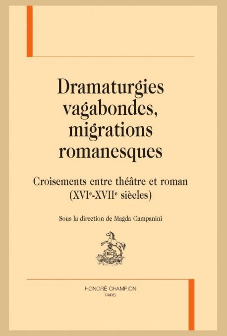 DRAMATURGIES VAGABONDES, MIGRATIONS ROMANESQUES