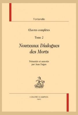 ŒUVRES COMPLÈTES . TOME 2. NOUVEAUX DIALOGUES DES MORTS