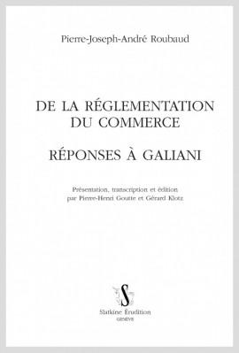 DE LA RÉGLEMENTATION DU COMMERCE. RÉPONSE À GALIANI