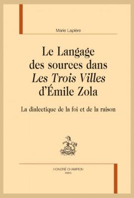 LE LANGAGE DES SOURCES DANS LES TROIS VILLES D'ÉMILE ZOLA
