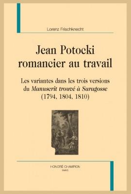 JEAN POTOCKI ROMANCIER AU TRAVAIL