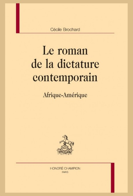 LE ROMAN DE LA DICTATURE CONTEMPORAIN