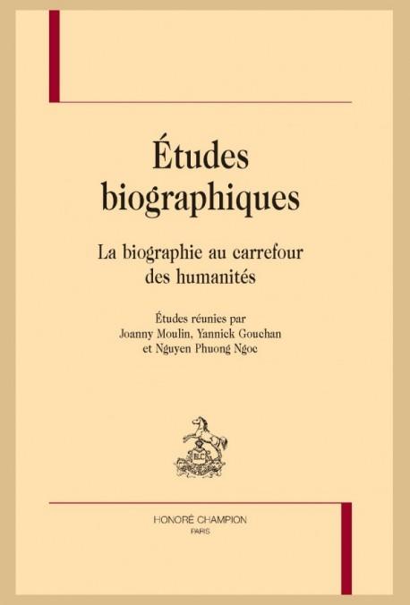 ÉTUDES BIOGRAPHIQUES