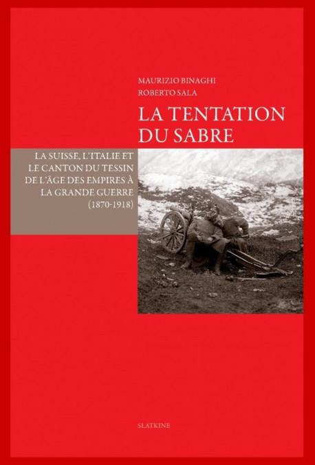 LA TENTATION DU SABRE