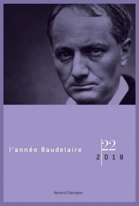 L'ANNÉE BAUDELAIRE 22, 2018