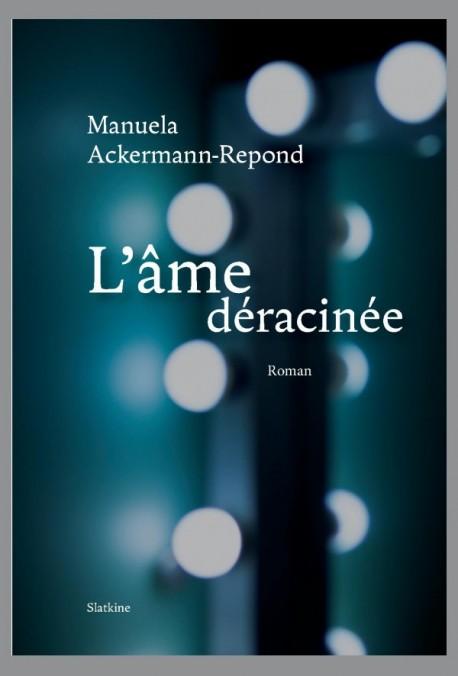 L'ÂME DÉRACINÉE