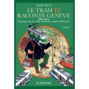 LE TRAM 12 RACONTE GENÈVE. 1862-2012