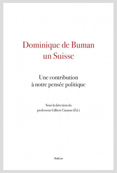 DOMINIQUE DE BUMAN, UN SUISSE