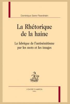 LA RHÉTORIQUE DE LA HAINE