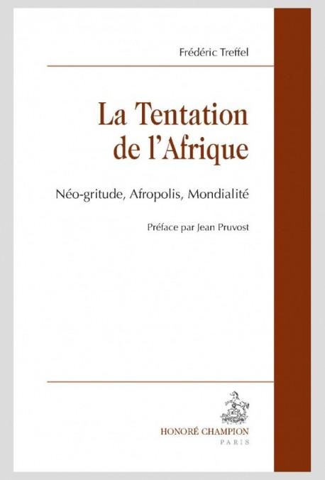 LA TENTATION DE L'AFRIQUE