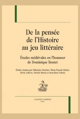 DE LA PENSÉE DE L HISTOIRE AU JEU LITTÉRAIRE