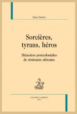 SORCIÈRES, TYRANS, HÉROS