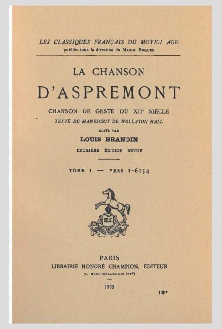 LA CHANSON D'ASPREMONT. TOME I. CHANSON DE GESTE DU XIIE SIECLE.(1919).